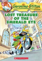 Lost Treasure of the Emerald Eye (Geronimo Stilton #1) - Stilton, Geronimo