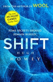 Shift : Wool Trilogy 2 - Howey, Hugh
