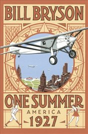 One Summer : America 1927 - Bryson, Bill