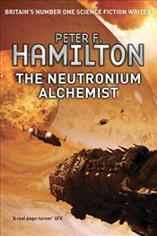 Neutronium Alchemist : Nights Dawn Trilogy 2 - Hamilton, Peter F.