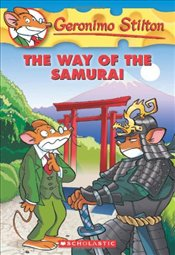Way of the Samurai (Geronimo Stilton #49) - Stilton, Geronimo