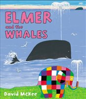 Elmer and the Whales - McKee, David