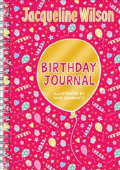 Jacqueline Wilson Birthday Journal - Wilson, Jacqueline