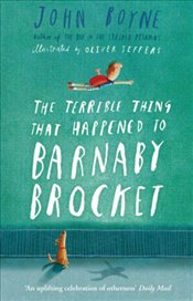 Terrible Thing That Happened to Barnaby Brocket - Boyne, John