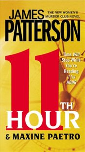 11th Hour : Womens Murder Club - Patterson, James