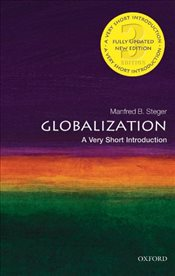 Globalization 3e : A Very Short Introduction - Steger, Manfred