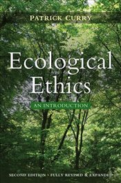 Ecological Ethics - CURRY, PATRICK