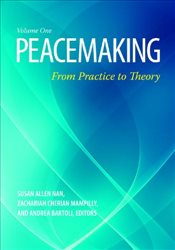 Peacemaking : From Practice to Theory (Praeger Security International) - Nan, Susan Allen