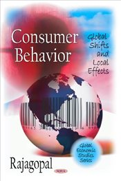 Consumer Behavior: Global Shifts and Local Effects - Rajagopal,