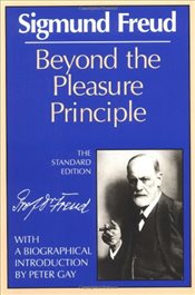 Beyond the Pleasure Principle - Freud, Sigmund