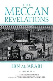 Meccan Revelations : Volume 2 - Arabi, İbn