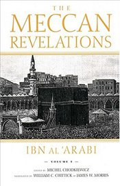 Meccan Revelations : Volume 1 - Arabi, İbn