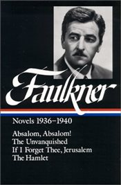 Novels : 1936-1940 (Library of America) - Faulkner, William