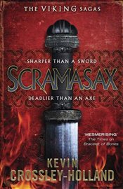 Scramasax : Viking Sagas 2 - Crossley-Holland, Kevin