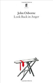 Look Back in Anger - Osborne, John