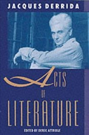 Acts of Literature - Derrida, Jacques