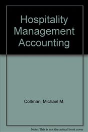 HOSPITALITY OF MANAGEMENT ACCOUNTING - COLTMAN, MICHAEL M.
