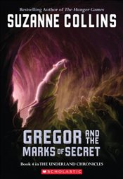 Gregor and the Marks of Secret (Underland Chronicles) - Collins, Suzanne