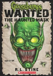 Haunted Mask (Goosebumps: Wanted) - Stine, R. L.
