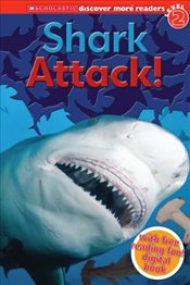 Scholastic Discover More Reader Level 2 : Shark Attack!  - Arlon, Penelope