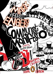 Communist Manifesto : Graphic Deluxe Edition - Marx, Karl