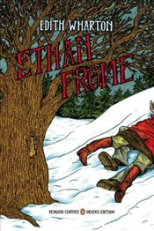 Ethan Frome: Graphic Deluxe Edition - Wharton, Edith