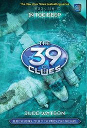 In Too Deep: The 39 Clues, Book 6 - Watson, Jude
