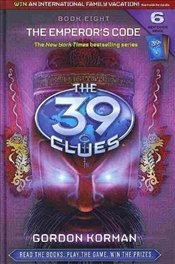 Emperors Code : The 39 Clues 8 - Korman, Gordon