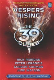Vespers Rising : The 39 Clues Book 11 - Riordan, Rick