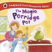 Magic Porridge Pot : Ladybird First Favourite Tales - Macdonald, Alan