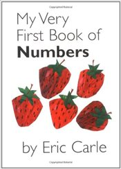 My Very First Book of Numbers - Carle, Eric
