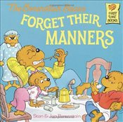 Berenstain Bears Forget Their Manners (Berenstain Bears First Time Books) - Berenstain, Stan