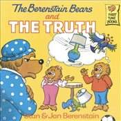 Berenstain Bears and the Truth (Berenstain Bears First Time Books) - Berenstain, Stan
