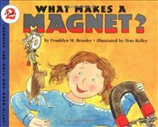 What Makes a Magnet : Lets Read and Find Out Science - Branley, Franklyn