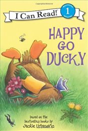 Happy Go Ducky (I Can Read! - Level 1) - Houran, Lori Haskins