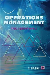 Operations Management - Şentarlı, İnci