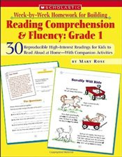 Week-By-Week Homework for Building Reading Comprehension & Fluency : Grade 1: 30 Reproducible High-I - Rose, Mary
