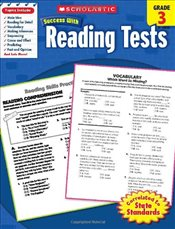 Reading Tests, Grade 3 : Scholastic Success with Workbooks : Tests Reading - Scholastic,