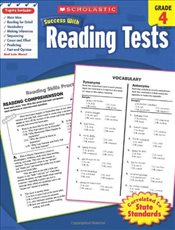 Reading Tests, Grade 4 : Scholastic Success with Workbooks : Tests Reading - Scholastic,