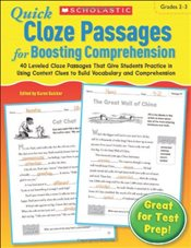 Quick Cloze Passages for Boosting Comprehension, Grades 2-3 - Scholastic,