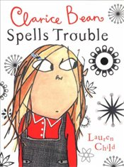 Clarice Bean Spells Trouble - Child, Lauren