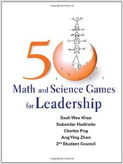 50 Math and Science Games for Leadership - Khee, Seah Wee