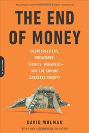 End of Money - Wolman, David