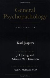 General Psychopathology V 2 - Jaspers, Karl