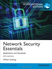 Network Security Essentials 5e PIE : Applications and Standards - Stallings, William