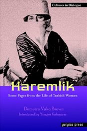 Haremlik. Some Pages from the Life of Turkish Women -