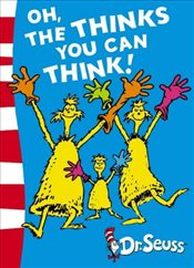 Oh, The Thinks You Can Think! : Green Back Book - Dr. Seuss