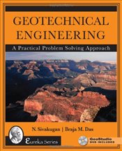 Geotechnical Engineering : A Practical Problem Solving Approach + DVD - Sivakugan, N.