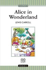Alice In Wonderland  : Stage 1 - Carrol, Lewis