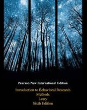 Introduction to Behavioral Research Methods 6e NPIE - Leary, Mark